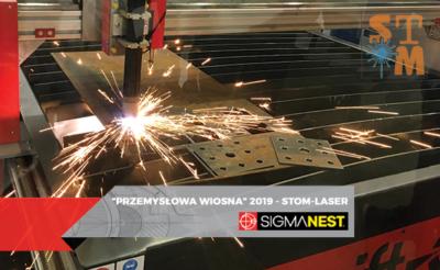 Przemysłowa Wiosna 2019 - STOM-LASER - SigmaNEST