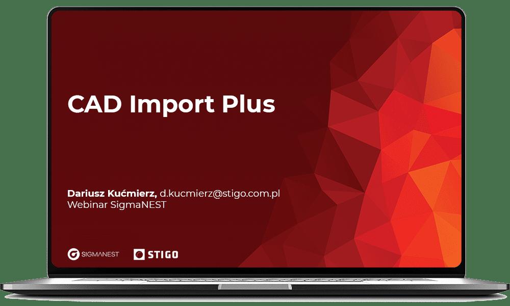 CAD Import Plus - SigmaNEST