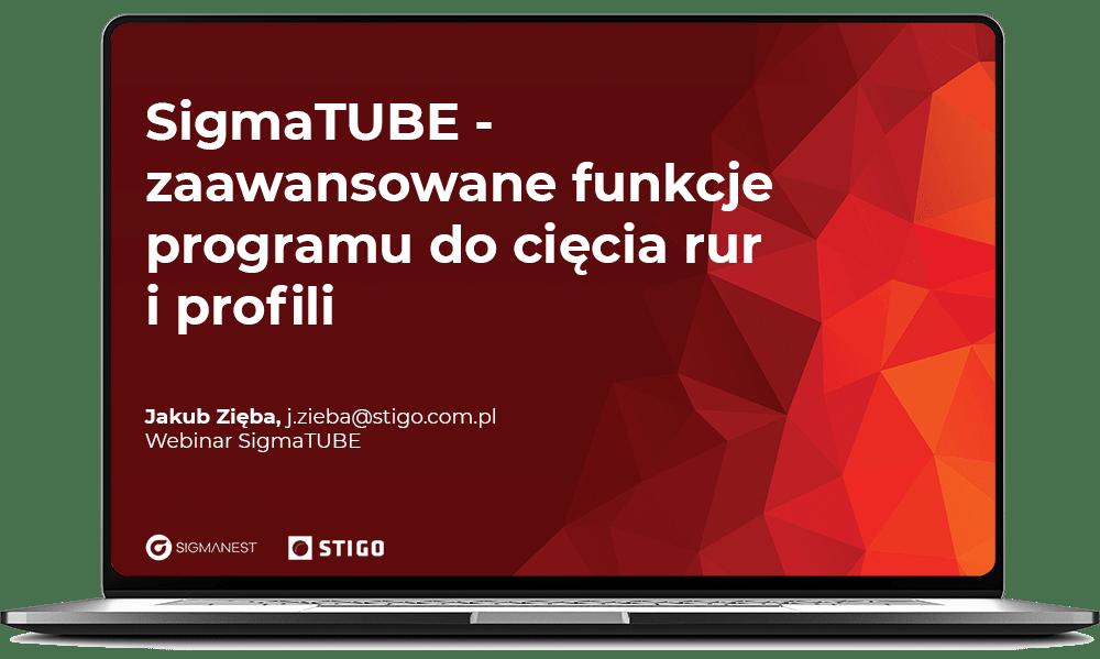SigmaTUBE zaawansowane funkcje programu do cięcia rur i profili